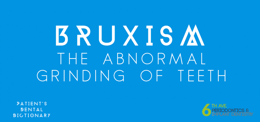 Patient's Dental Dictionary - Bruxism